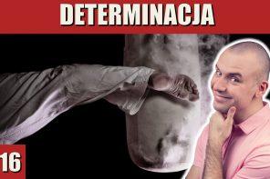 DETERMINACJA | Poranny Inspirator #16