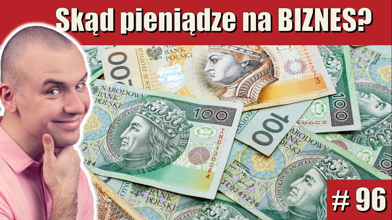 Skąd pieniądze na BIZNES? | Poranny Inspirator #96