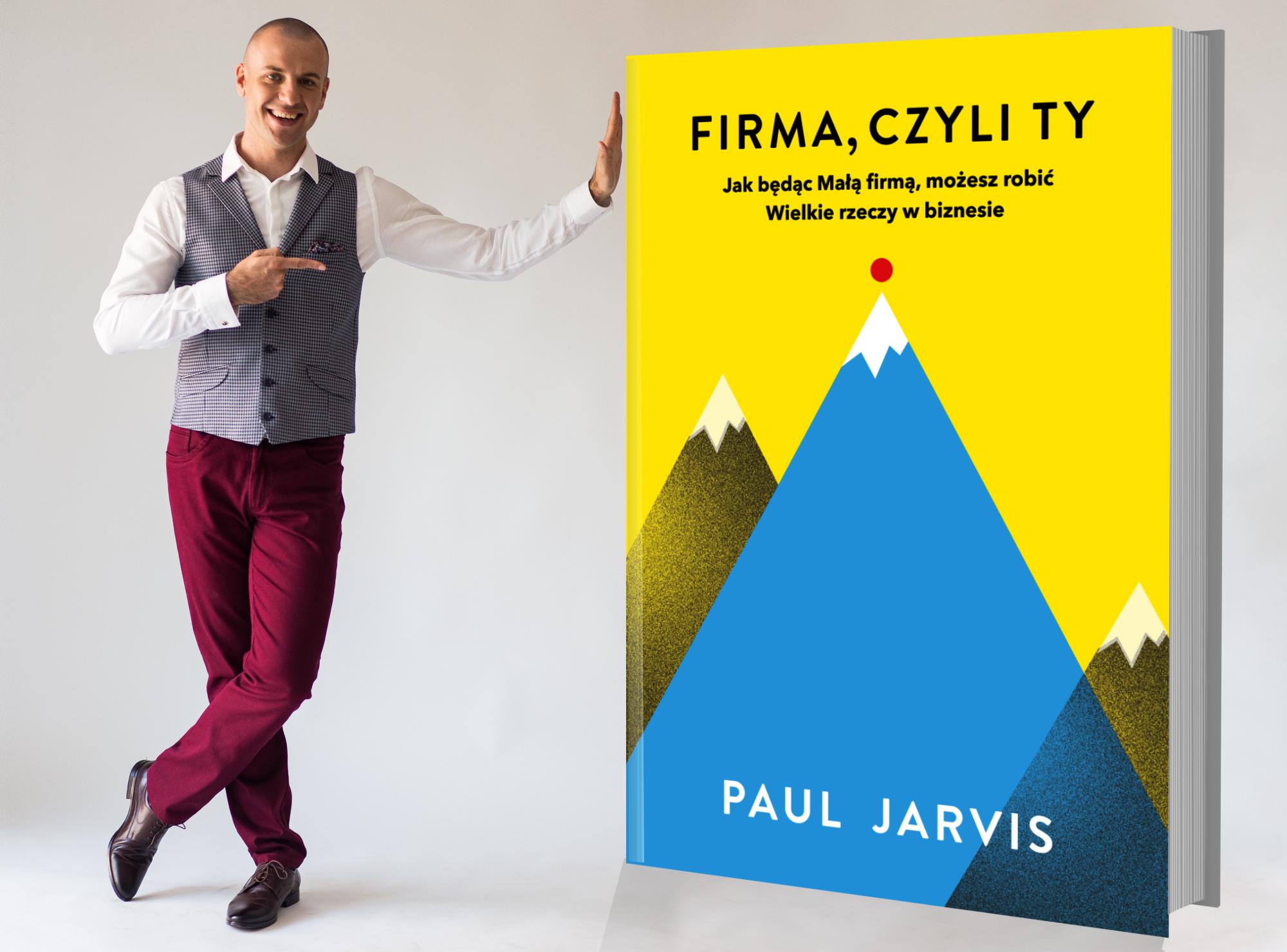 """10 lekcji z książki """"Firma, czyli TY"""", które poprawią Twój biznes"""